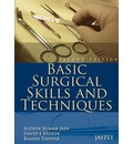 Basic Surgical Skills and Techniques