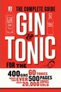 Gin & Tonic the Complete Guide for the Perfect Mix