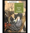 Sons and Lovers Illustrated - D H Lawrence